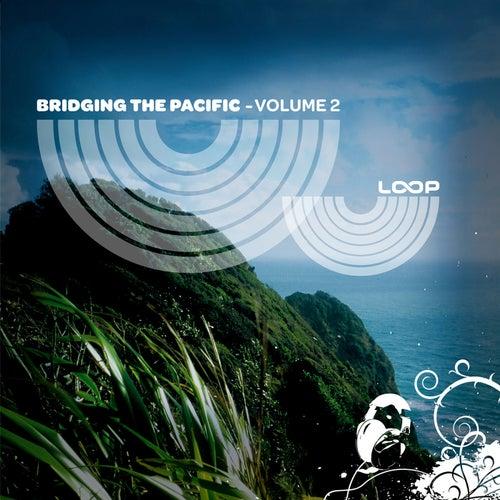Bridging the Pacific, Vol. 2