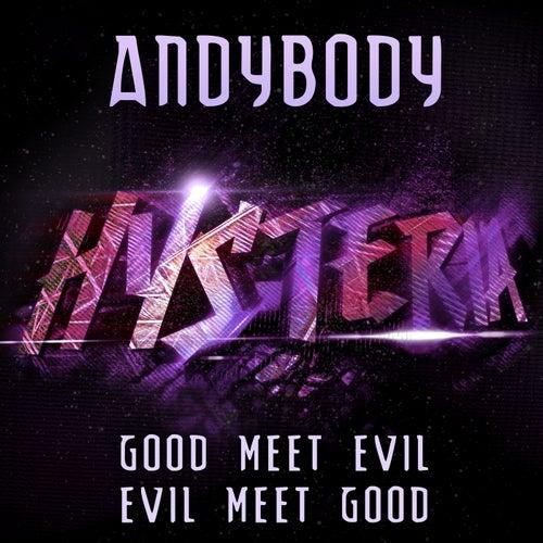 Good Meet Evil, Evil Meet Good