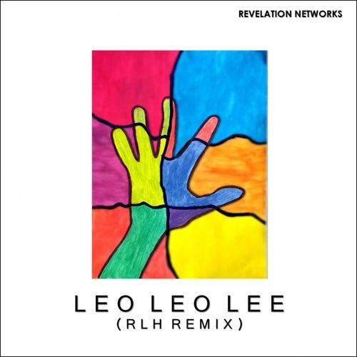 Leo Leo Lee (Remix)