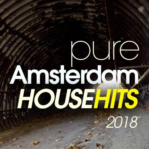 Pure Amsterdam House Hits 2018