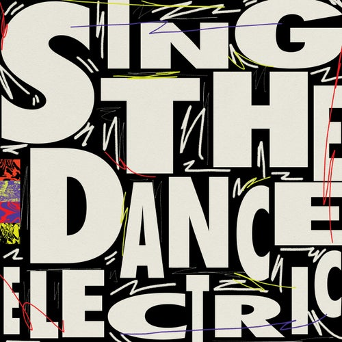 Sing the Dance Electric