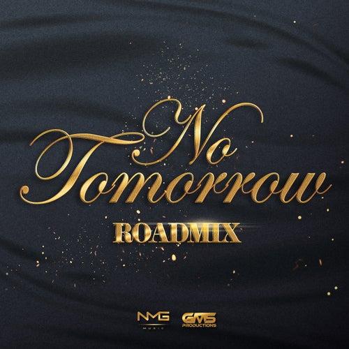 No Tomorrow (Road Mix)