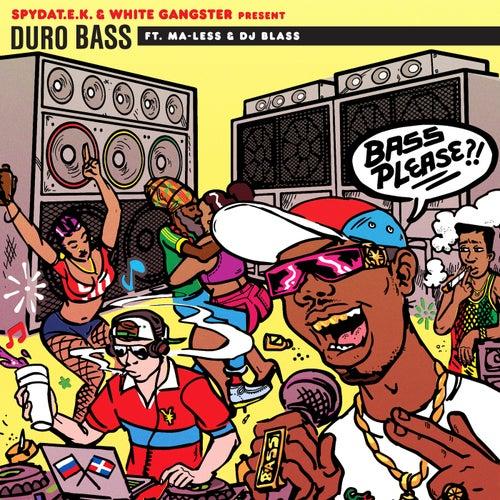 Duro Bass (feat. Ma-Less & DJ Blass)