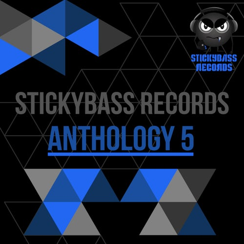 Stickybass Records: Anthology 5
