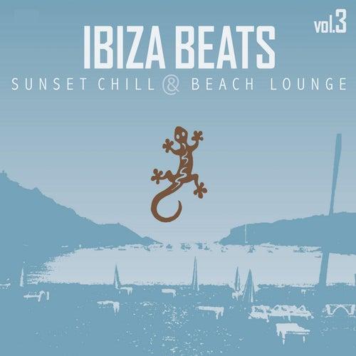 Ibiza Beats, Vol. 3 (Sunset Chill & Beach Lounge Version)