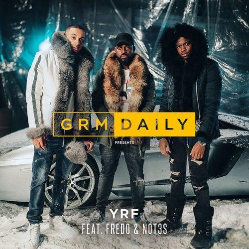 YRF (feat. Fredo & Not3s)