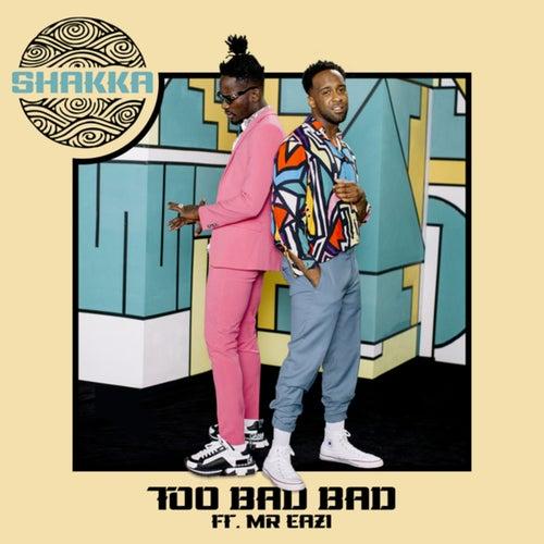 Too Bad Bad