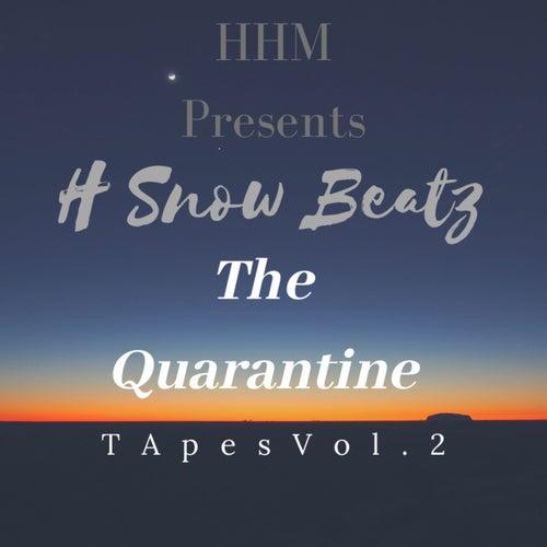 HHM Presents: The Quarantine Tapes, Vol. 2
