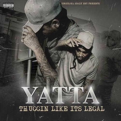 Thuggin Like Its Legal