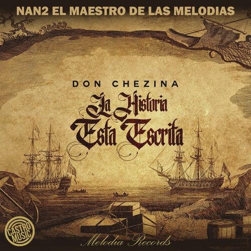 La Historia Esta Escrita (feat. Don Chezina)