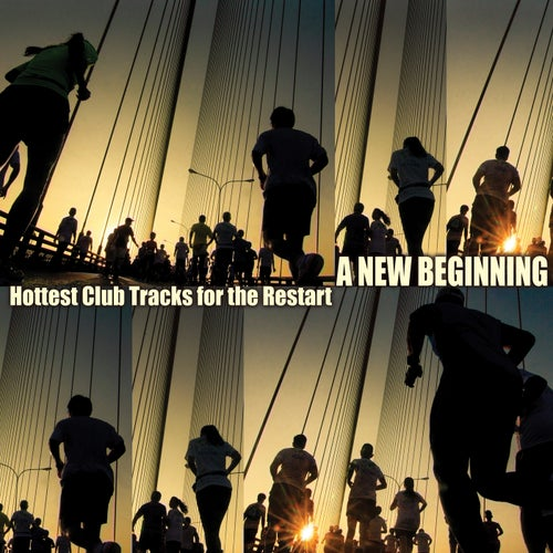 A New Beginning: Hottest Club Tracks for the Restart