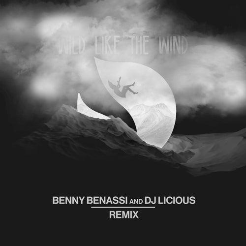 Wild Like The Wind - Benny Benassi & DJ Licious Extended Mix