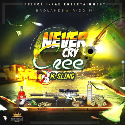 Never Cry Cree