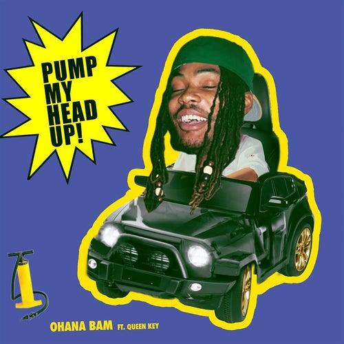 Pump My Head Up! (feat. Queen Key)