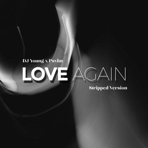Love Again (Stripped Version)