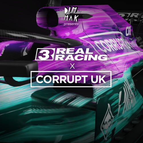 Further [Corrupt (UK)'s Real Racing 3 Remix]
