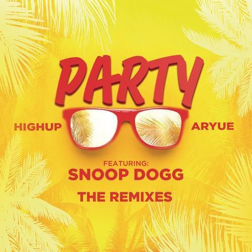 PARTY (The Remixes)