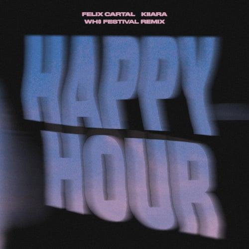 Happy Hour (Wh0 Festival Remix)