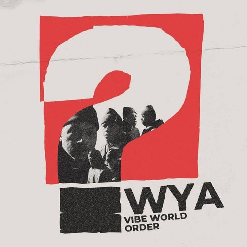 WYA?  (feat. Anna Shoemaker)