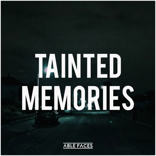 Tainted Memories