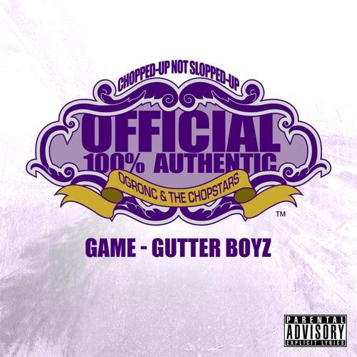 Gutter Boyz (OG Ron C Chopped Up Not Slopped Up Version) - Single