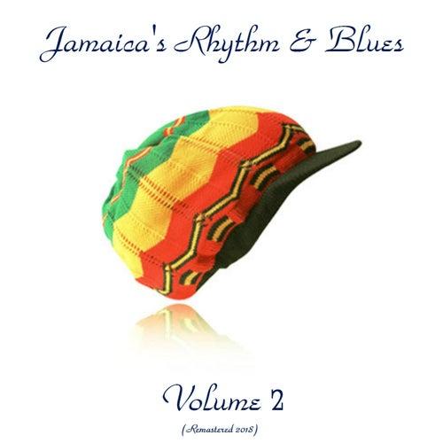 Jamaica's Rhythm & Blues Vol. 2 (Remastered 2018)