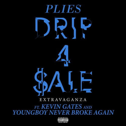 Drip 4 Sale Extravaganza (feat. Kevin Gates & YoungBoy Never Broke Again)