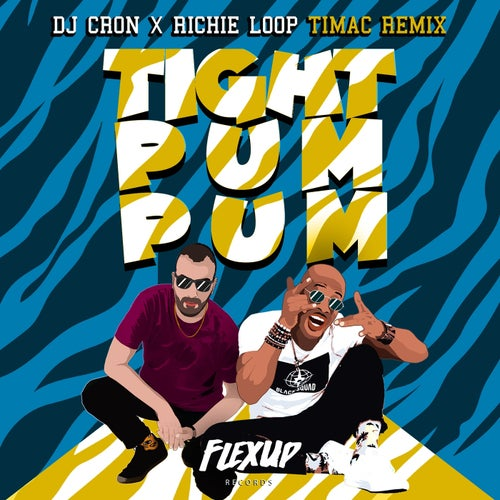 Tight Pum Pum (Timac Remix)