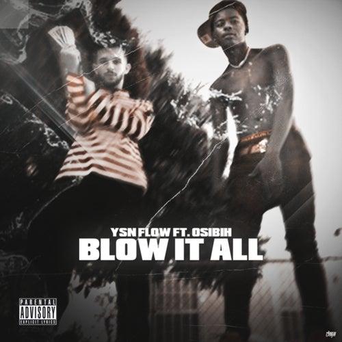 Blow It All