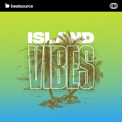 Island Vibes playlist
