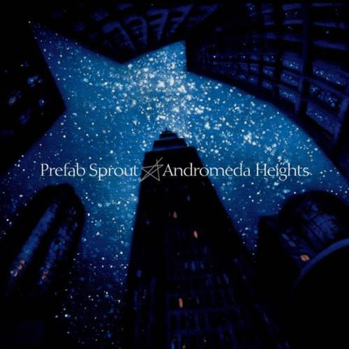 Andromeda Heights (Remastered)