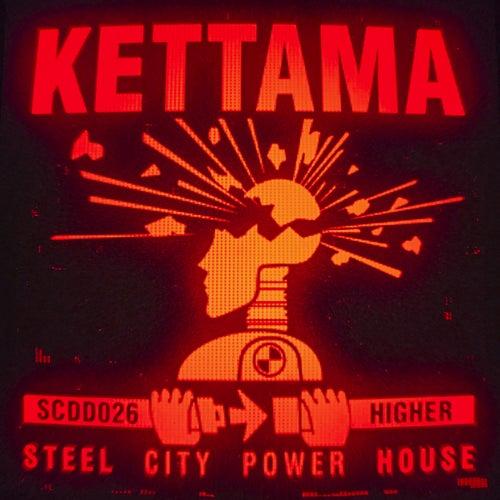 Higher (Steel City Power House)