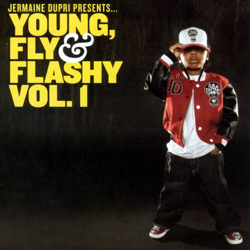 Jermaine Dupri Presents... Young, Fly & Flashy