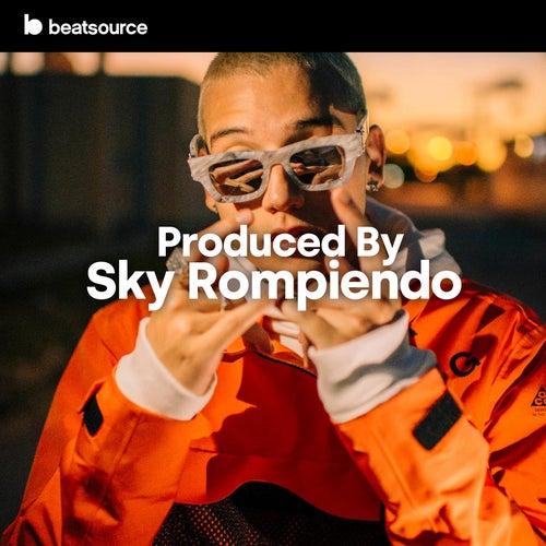 Produced By Sky Rompiendo playlist