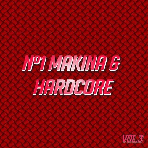Nº1 Makina & Hardcore Vol. 3