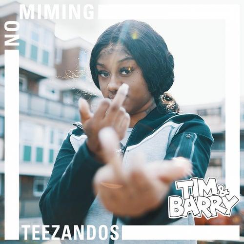 Teezandos - No Miming