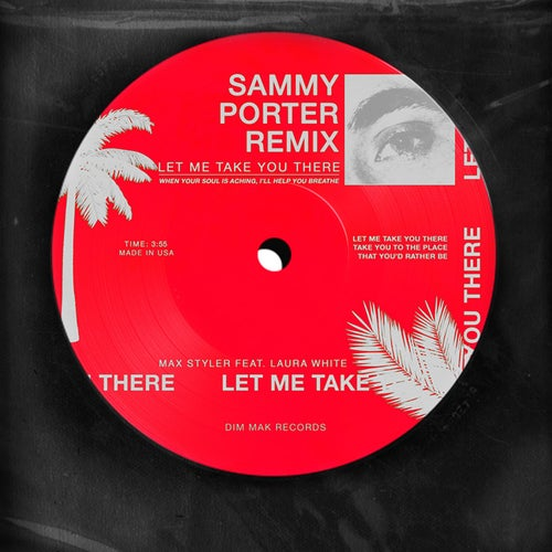 Let Me Take You There (feat. Laura White) [Sammy Porter Remix]