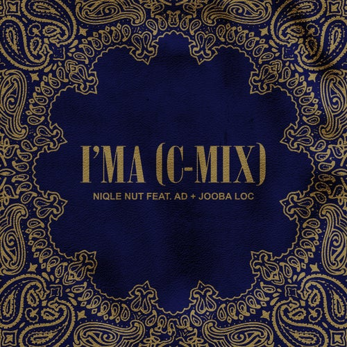 I'ma (C-Mix) [feat. AD & Jooba Loc]
