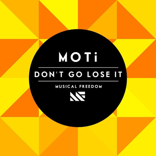 Don't Go Lose It
