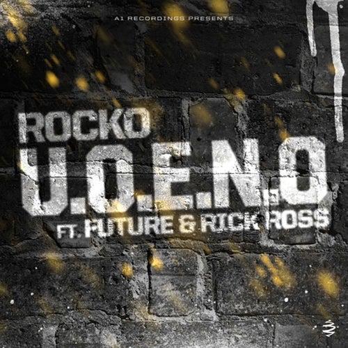 U.O.E.N.O.  (feat. Future & Rick Ross)