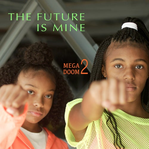 The Future Is Mine