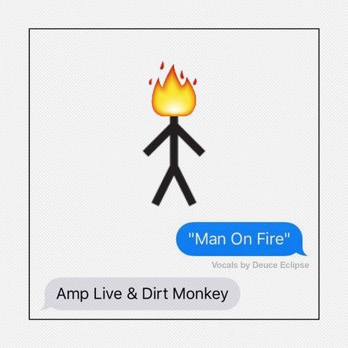 Man On Fire (feat. Deuce Eclipse)