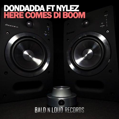 Here Comes Di Boom (feat. Nylez)