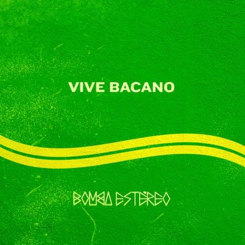 Vive Bacano