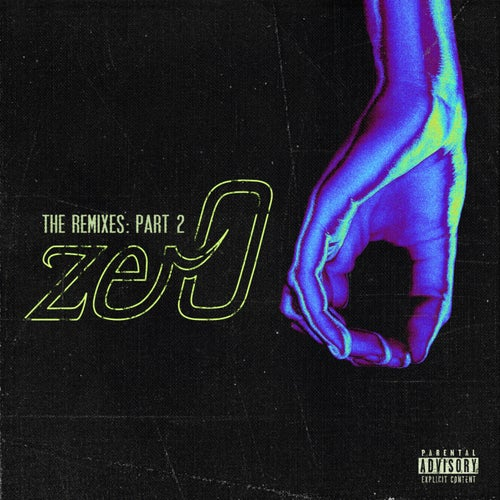zer0 (The Remixes, Pt. 2)
