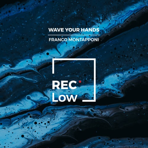 Wave You Hands EP