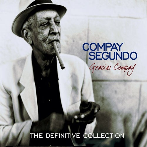 Gracias Compay (The Definitive Collection)