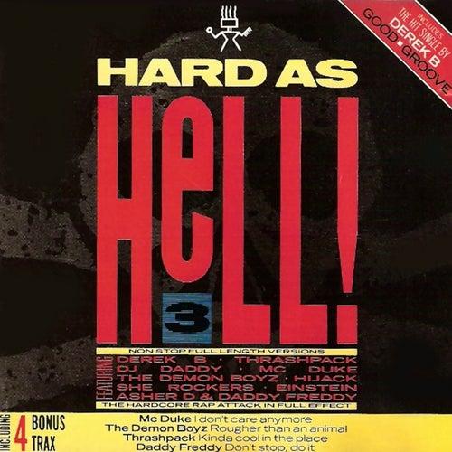 Hard as Hell, Vol. 3