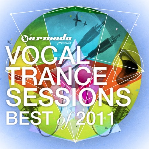 Vocal Trance Sessions - Best Of 2011