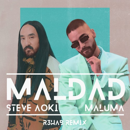 Maldad - R3HAB Remix